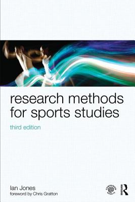 Research Methods for Sports Studies By Jones, Ian
